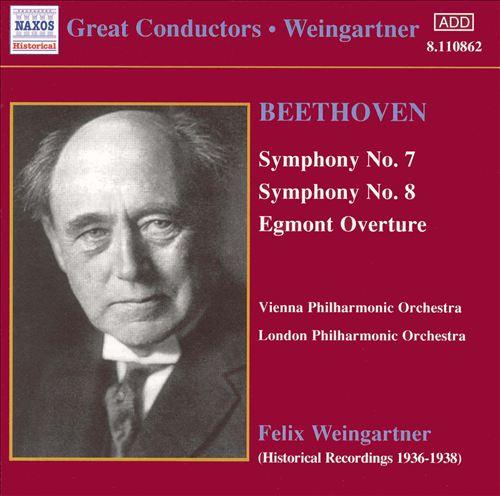 Beethoven: Symphonies Nos. 7 & 8; Egmont Overture