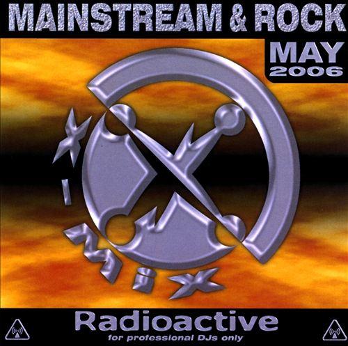 Radioactive: Mainstream & Rock Series (May 2006)