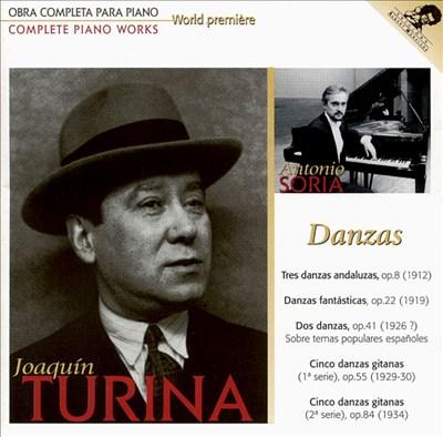 Joaquín Turina Complete Piano Works, Vol. 3: Danzas