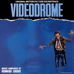 Videodrome [Original Motion Picture Soundtrack]