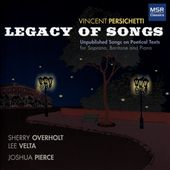 Vincent Persichetti: Legacy of Songs