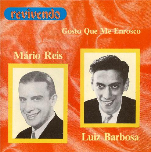 Mário Reis/Luiz Barbosa