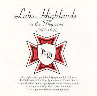 Lake Highlands in the Meyerson 1997 - 1998