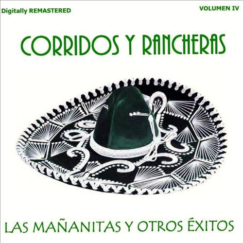 Corridos y Rancheras, Vol. 4: Las Mañanitas y Otros Éxitos
