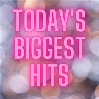 Today's Biggest Hits [Universal]