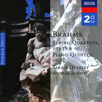 Brahms: String Quartets; Piano Quintet
