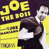 Joe the Boss: Joe Mansano Productions
