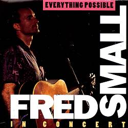 Everything Possible: Fred Small in Concert