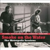 Smoke on the Water: Metropolis Sessions