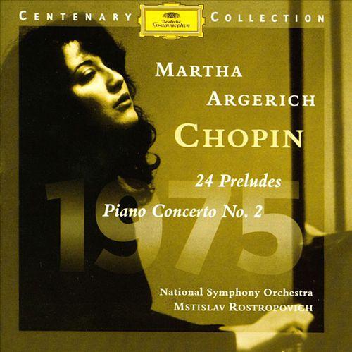 Chopin: 24 Preludes; Piano Concerto No. 2