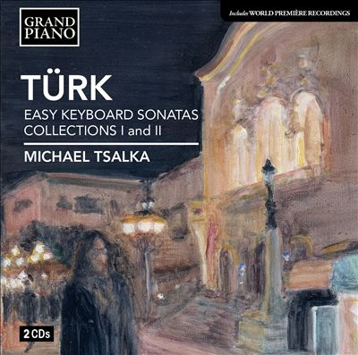 Daniel Gottlob Türk: Easy Keyboard Sonatas Collections 1 & 2