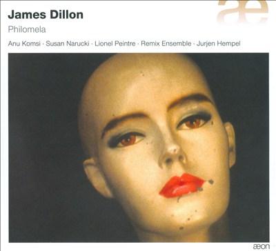 James Dillon: Philomela