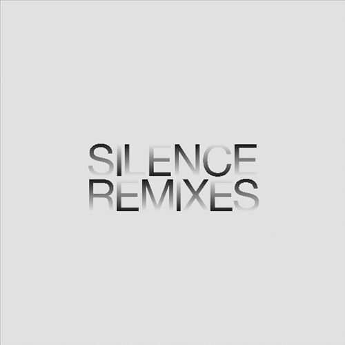 Silence Remixes