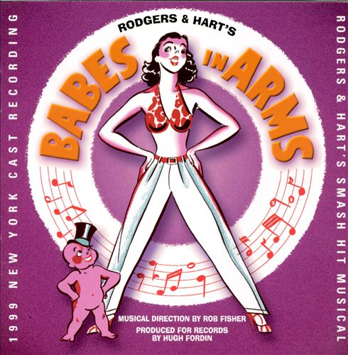 Babes in Arms [1999 New York Cast Recording]                        ]