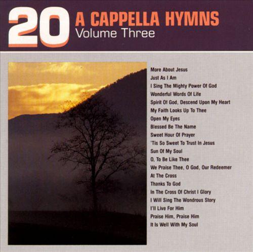 20 A Capella Hymns, Vol. 3