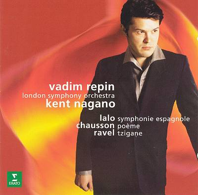 Lalo: Symphonie espagnole; Chausson: Poème; Ravel: Tzigane
