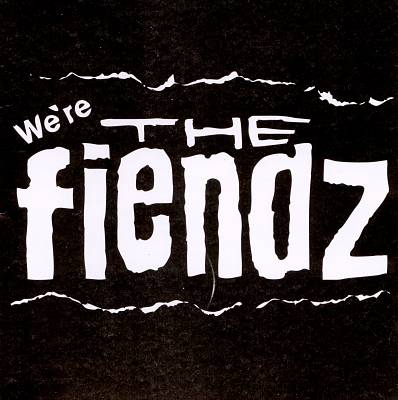 We're the Fiendz