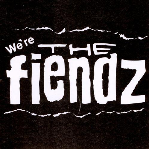 We're the Fiendz