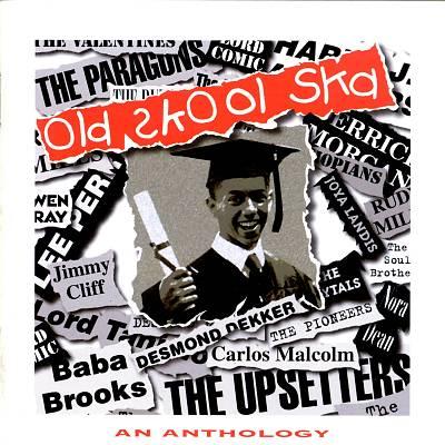 Old School Ska: An Anthology