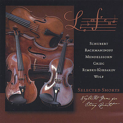 Selected Shorts: Neglected Gems for String Quartet