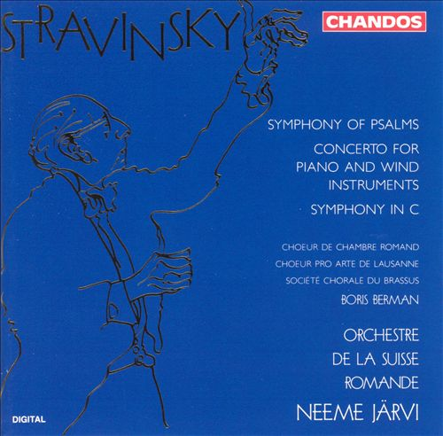 Stravinsky: Symphony of Psalms; Concerto for Piano and Wind Instruments; Symphony in C