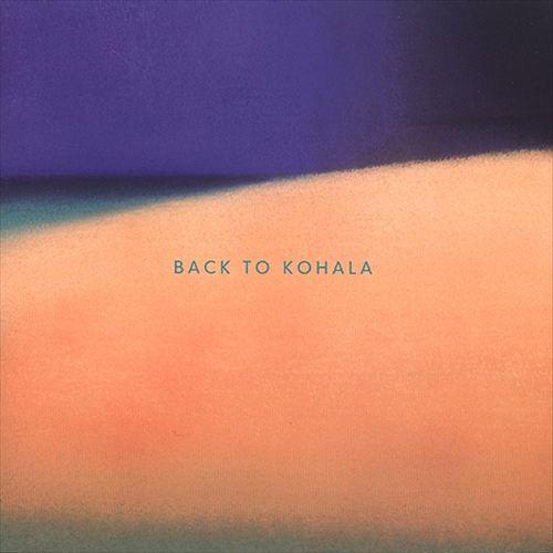 Back to Kohala
