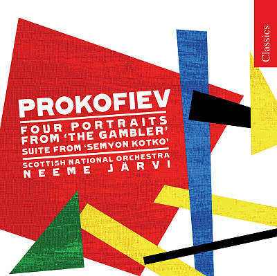 Prokofiev: Semyon Kotko, Symphonic Suite, Op. 81 bis; The Gambler, Four Portraits, Op. 49