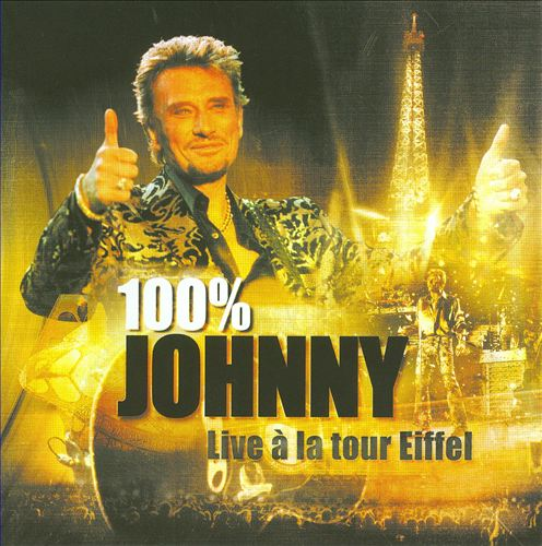 100% Johnny: Live a la Tour Eiffel