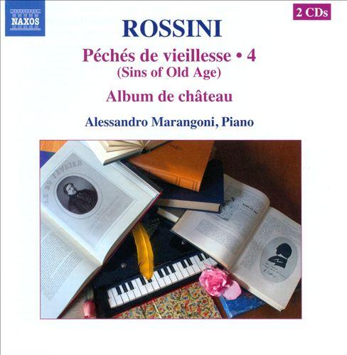 Rossini: Complete Piano Music, Vol. 4