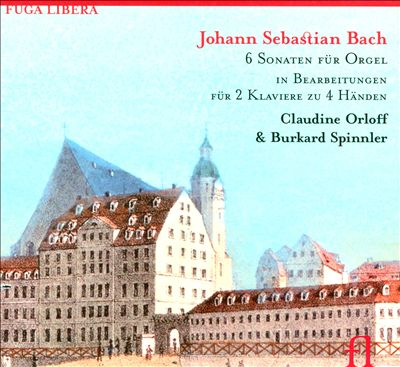 Bach: 6 Sonaten für Orgel in Bearbeitungen für 2 Klaviere zu 4 Händen
