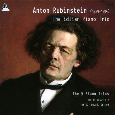 Anton Rubinstein: The 5 Piano Trios