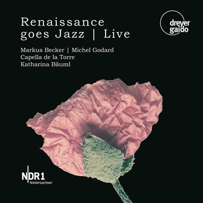 Renaissance Goes Jazz: Live