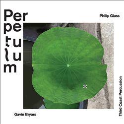 Perpetulum: Philip Glass, Gavin Bryars