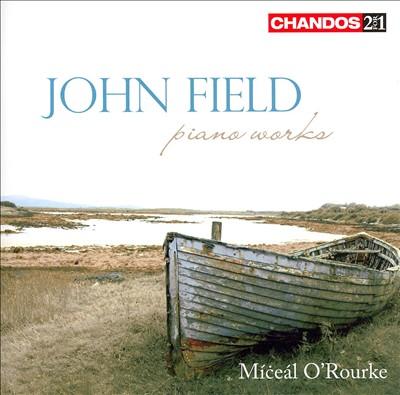 John Field: Piano Works
