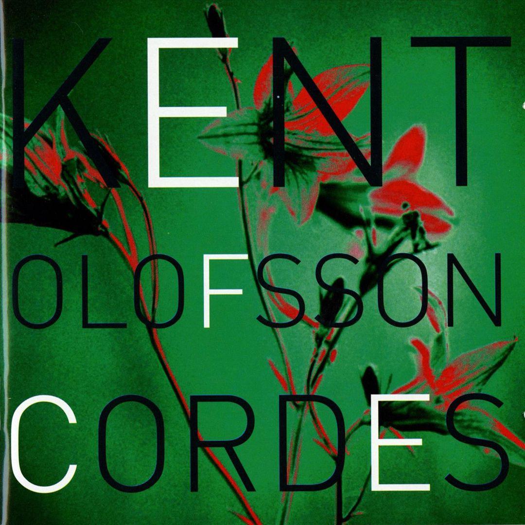 Kent Olofsson: Cordes