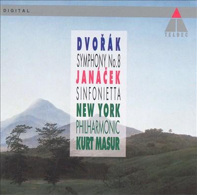 Dvorák: Symphony No. 8; Janácek: Sinfonietta