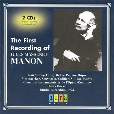 The First Recording of Massenet's Manon