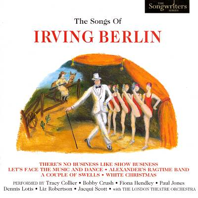 The Songs of Irving Berlin [Empire]