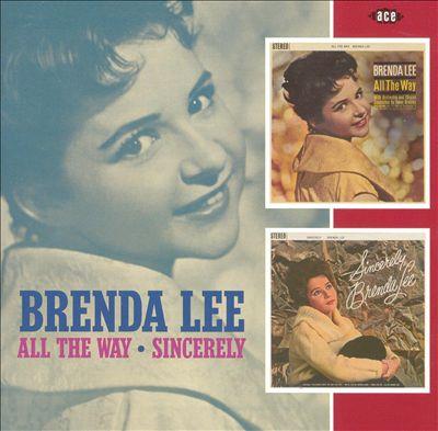 All the Way/Sincerely, Brenda Lee