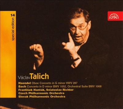 Haendel: Oboe Concerto HWV 287; Bach: Concerto in D minor BWV 1052; Orchestral Suite BWV 1068