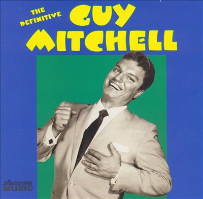 The Definitive Guy Mitchell