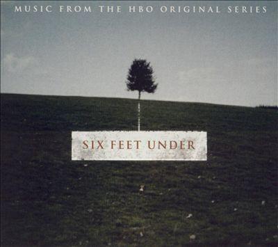 Six Feet Under [Original TV Soundtrack]