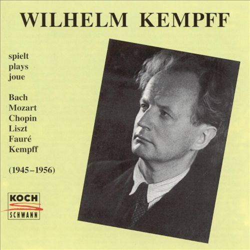 Wilhelm Kempff: Radio Recordings (1945-1956)