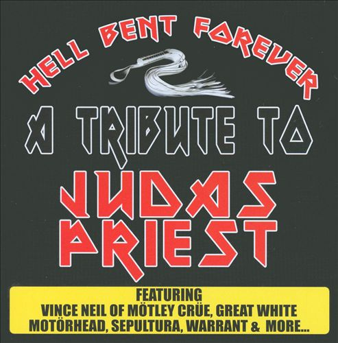 Hell Bent Forever: A Tribute to Judas Priest