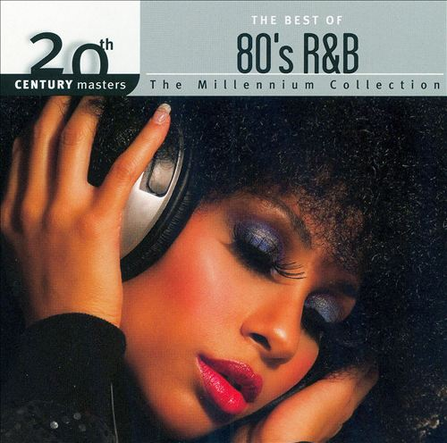 20th Century Masters -- The Millennium Collection: The Best of '80s R&B