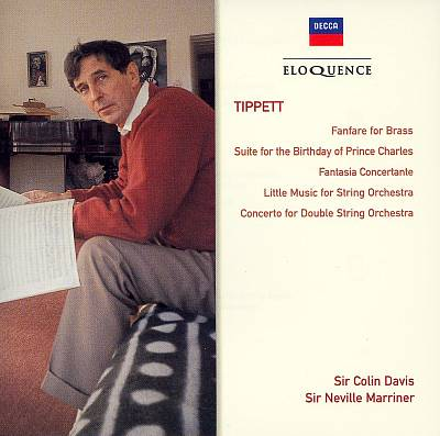 Tippett: Fanfare for Brass; Suite for the Birthday of Prince Charles; Fantasia Concertante; Little Music for String Orchestra; Concerto for Double String Orchestra