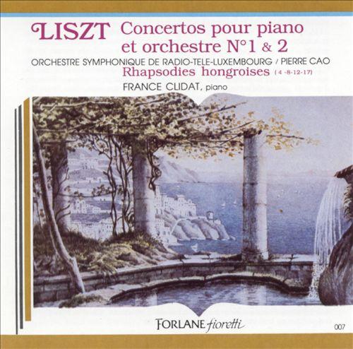 Liszt: Piano Concerto Nos. 1 & 2; Hungarian Rhapsodies
