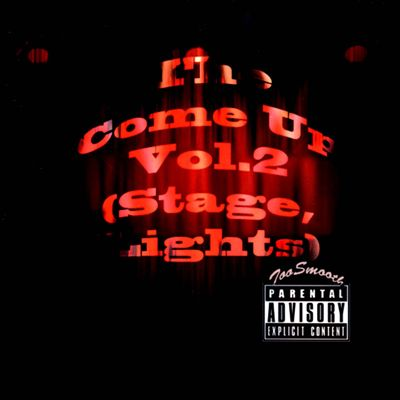 The Come Up, Vol. 2 (Stage Lights)