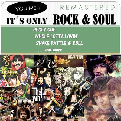 It's Only Rock & Soul, Vol. 2