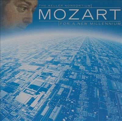 Mozart for a New Millennium